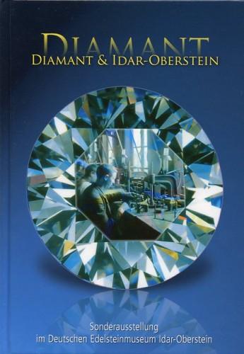 Deutsches Edelsteinmuseum - Diamant & Idar-Oberstein