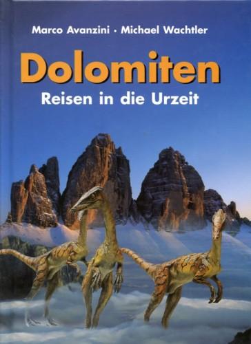 Dolomiten Reisen in die Urzeit, Wachtler