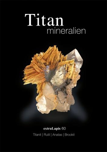 extraLapis No. 60 - Titanmineralien