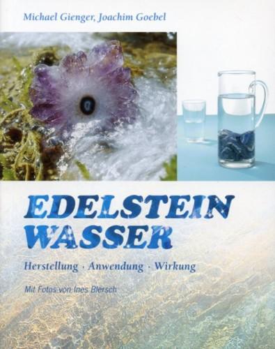Edelsteinwasser, Gienger