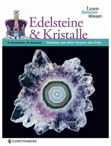 Edelsteine & Kristalle Reihe: Lesen, Staunen, Wissen - Hochleitner, R.