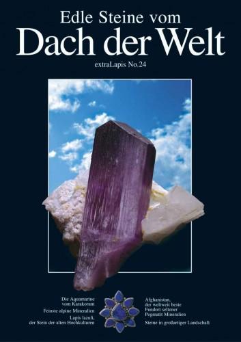 extraLAPIS Nr. 24 <br>Edle Steine vom Dach der Welt