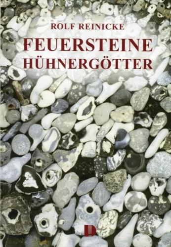 Feuersteine Hühnergötter, Reinicke