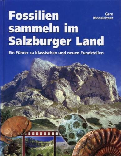 Fossilien sammeln im Salzburger Land, Moosleitner