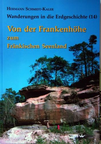 Wanderungen in die Erdgeschichte Bd. 14 - Von der Frankenhöhe zum Fränkischen Seenland