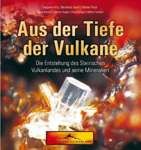 Aus der Tiefe der Vulkane. Fritz I., Jandl B., Postl W.