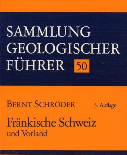 Sammlung Geologischer Führer Nr. 50: Fränkische Schweiz