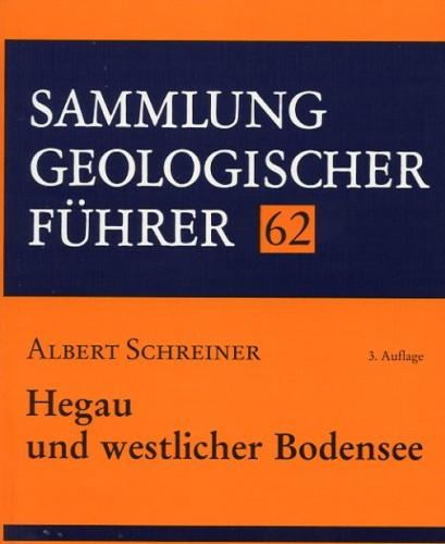 Sammlung Geologischer Führer Nr. 62: Hegau und westl. Bodensee