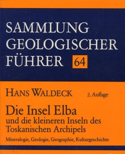 Sammlung Geologischer Führer Nr. 64: Die Insel Elba