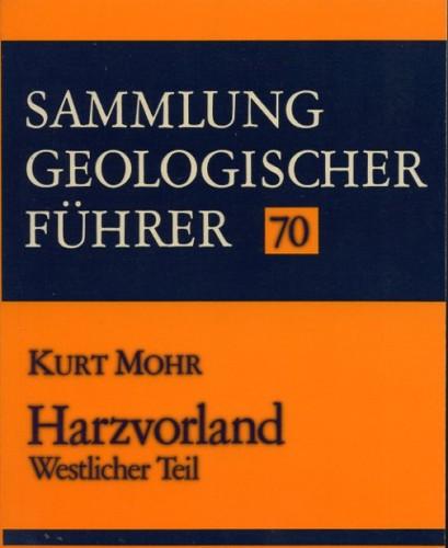 Sammlung Geologischer Führer Nr. 70: Harzvorland, Westl. Teil