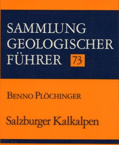 Sammlung Geologischer Führer Nr. 73: Salzburger Kalkalpen