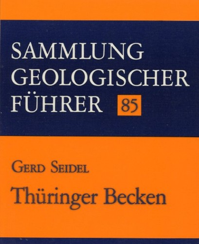 Sammlung Geologischer Führer Nr. 85: Thüringer Becken