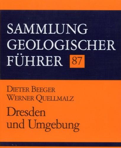 Sammlung Geologischer Führer Nr. 87: Dresden und Umgebung