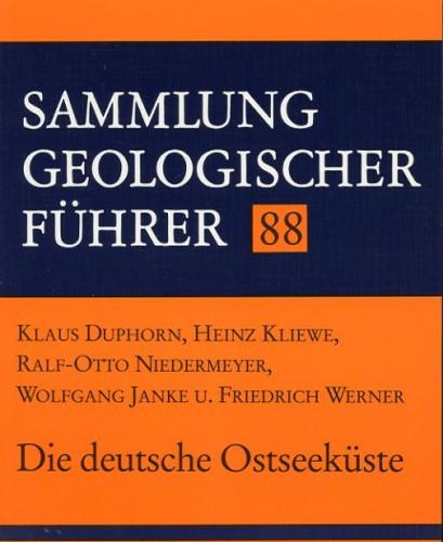 Sammlung Geologischer Führer Nr. 88: Die Deutsche Ostseeküste