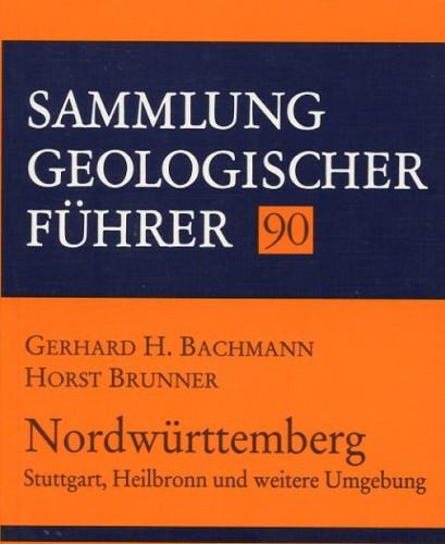 Sammlung Geologischer Führer Nr. 90: Nordwürttemberg
