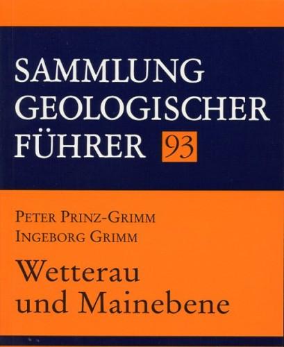 Sammlung Geologischer Führer Nr. 93: Wetterau und Mainebene