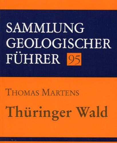 Sammlung Geologischer Führer Nr. 95: Thüringer Wald