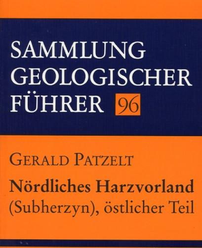 Sammlung Geologischer Führer Nr. 96: Nördl. Harzvorland