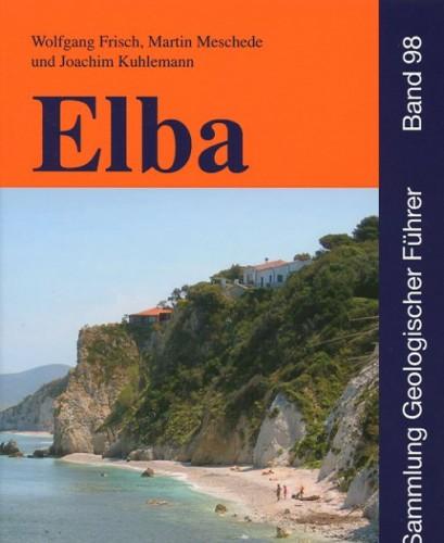 Sammlung Geologischer Führer Nr. 98: Elba