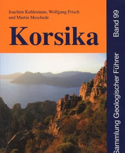 Sammlung Geologischer Führer Bd. 99: Korsika