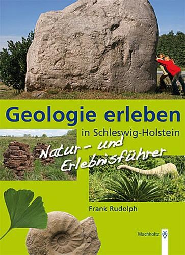 Geologie erleben in Schleswig-Holstein, Frank Rudolph