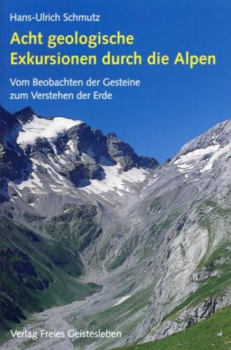 Acht geologische Exkursionen durch die Alpen, Schmutz