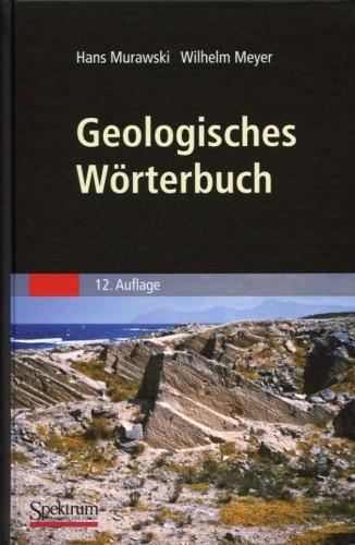 Geologisches Wörterbuch, Murawski H. & Meyer W.