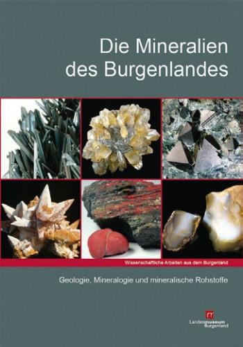 Die Mineralien des Burgenlandes. Götzinger A. M., Huber P.