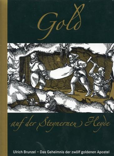Gold, das Geheimnis der zwölf goldenen Apostel, Brunzel, U.