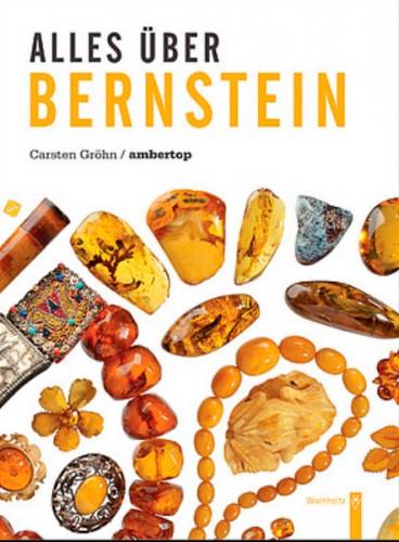 Alles über Bernstein. Gröhn C.
