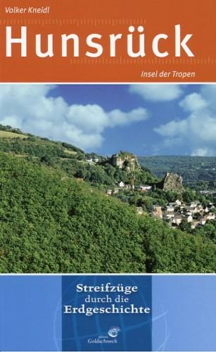 Hunsrück - Insel der Tropen, Kneidl - Reihe: Streifzüge durch die Erdgeschichte