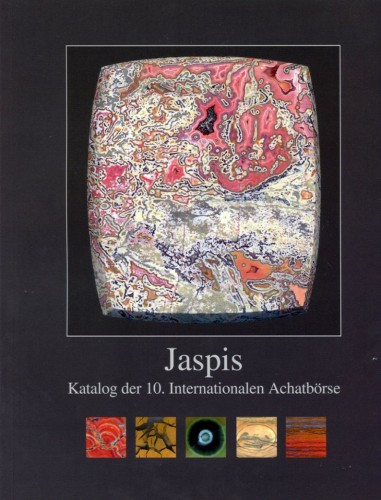 Jaspis - Katalog der 10. Internationalen Achatbörse, Jeckel