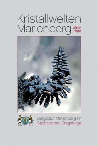 Kristallwelten Marienberg, Hajek Walter