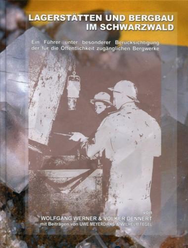 Lagerstätten und Bergbau im Schwarzwald, Werner