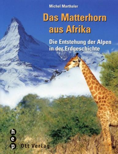 Das Matterhorn aus Afrika, Marthaler