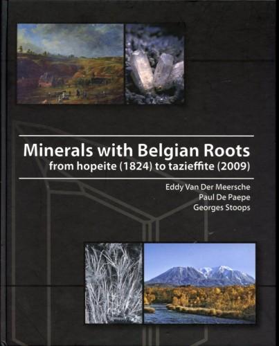 Minerals with Belgian Roots, E. Van der Meersche