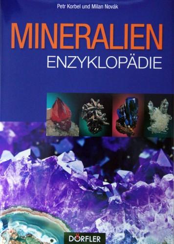 Mineralien-Enzyklopädie, Korbel P. & Novak M.