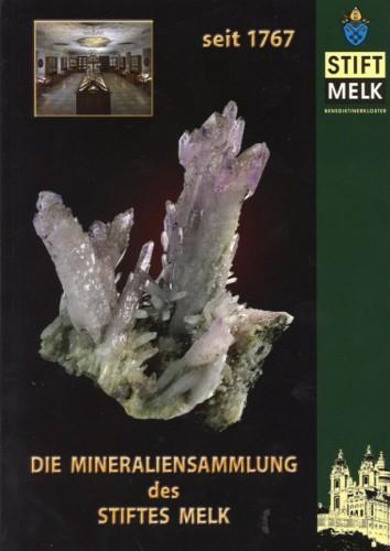 Die Mineraliensammlung des Stiftes Melk, Gerald Knobloch