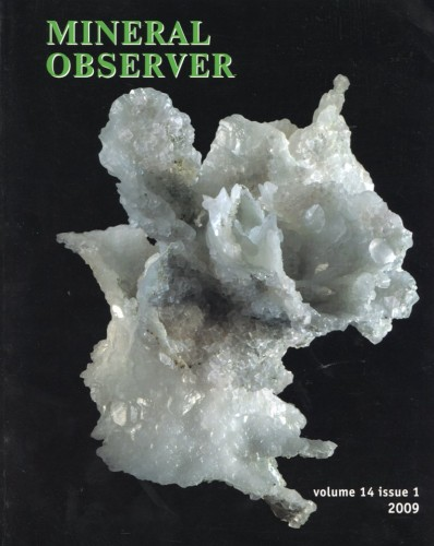 Mineralogical Almanac, volume 14, issue 1, Mineral Observer, 2009.