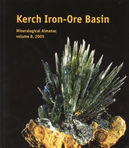 Mineralogical Almanac, volume 8, Kerch Iron-ore Basin, Chukanov, N.