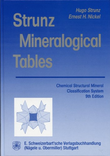 Strunz Mineralogical Tables 9th Ed., Strunz H. & Nickel E.
