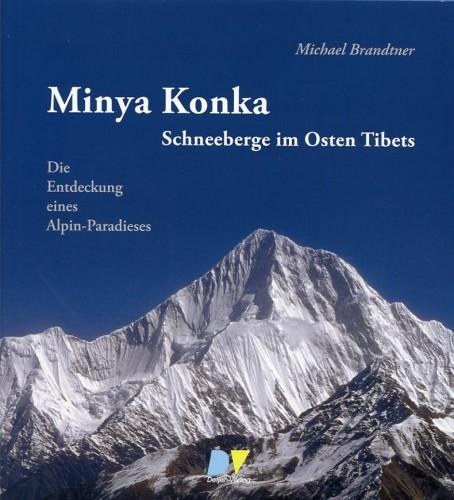 Minya Konka, Schneeberge im Osten Tibets, Brandtner