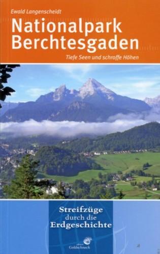 Langenscheidt E. <br> Nationalpark Berchtesgaden - Reihe: Streifzüge durch die Erdgeschichte