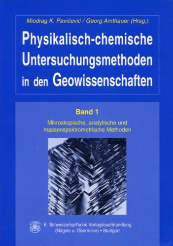 Untersuchungsmethoden in den Geowissenschaften Band I, Amthauer G. & Pavicevic