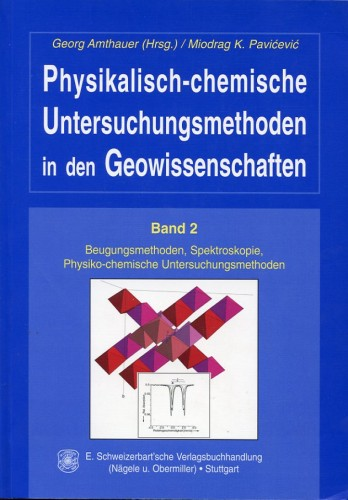 Physikalische & Chemische Untersuchungsmethoden, Bd. II, Pavicevic & Amthauer