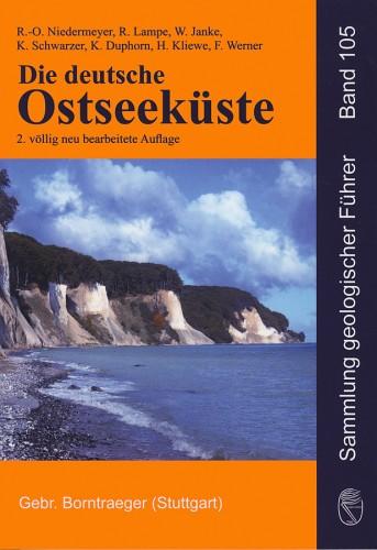 Sammlung geologischer Führer Band 105 - Die deutsche Ostseeküste (2.Auflage). R.-O. Niedermeyer