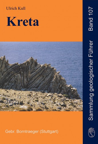 Sammlung geologischer Führer, Band 107. Kreta, Ulrich Kull