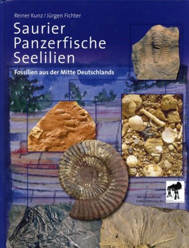 Saurier - Panzerfische - Seelilien, Kunz