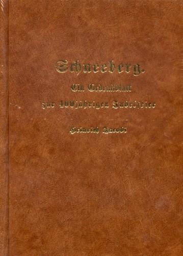 Schneeberg, Ein Gedenkblatt, 400 Jahre, Jacobi