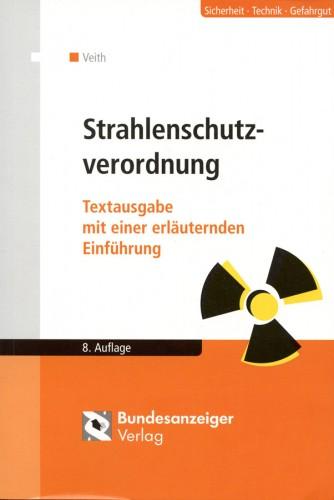 Strahlenschutzverordnung Auflage 10, Veith